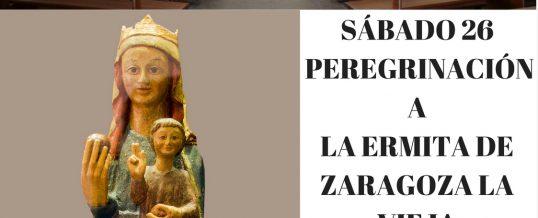 Peregrinación Ermita Zaragoza la Vieja